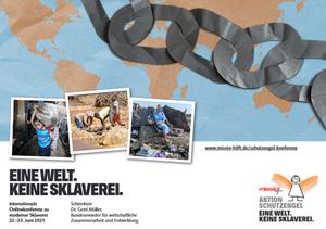 Eine Welt. Keine Sklaverei.